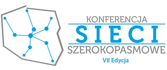 VII Konferencji Sieci Szerokopasmowe