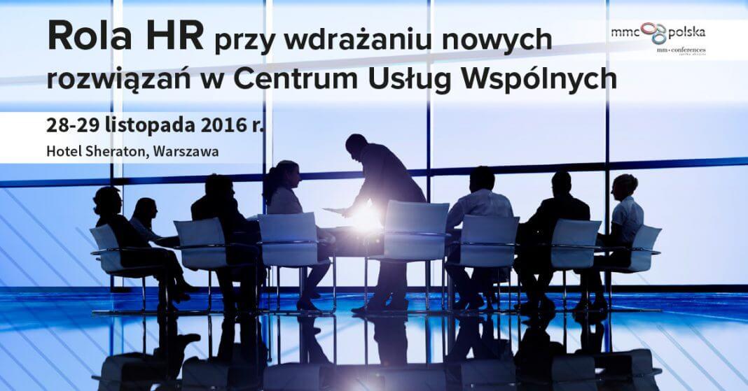 Rola HR przy wdrażaniu nowych rozwiązań w Centrum Usług Wspólnych