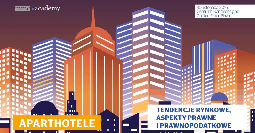 Aparthotele – tendencje rynkowe, aspekty prawne i prawnopodatkowe