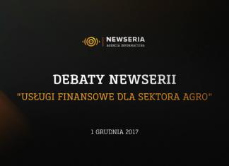 Debata: Usługi finansowe dla rynku AGRO