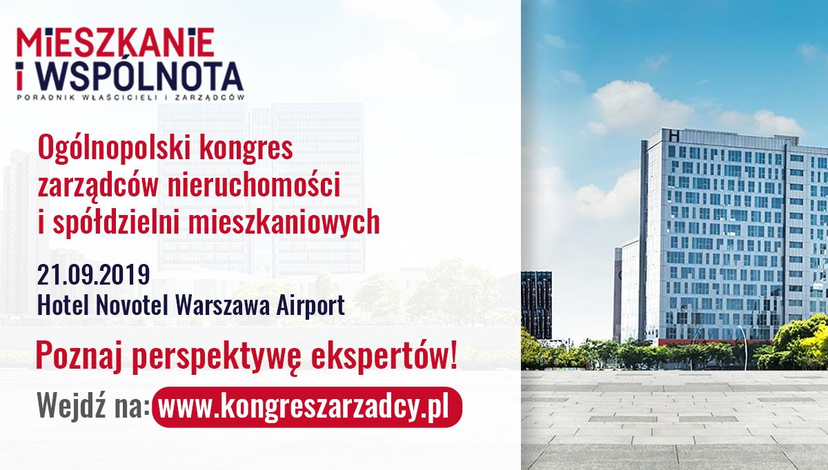 Ogólnopolski kongres zarządców nieruchomości i spółdzielni mieszkaniowych